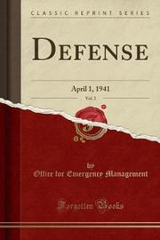 Defense, Vol. 2 by Office for Emergency Management image