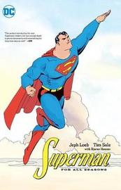 Superman For All Seasons by Jeph Loeb
