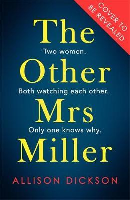 The Other Mrs Miller by Allison Dickson image