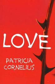 Love by Patricia Cornelius image