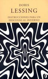 Instrucciones Para un Descenso al Infierno by Doris May Lessing