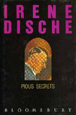 Pious Secrets by Irene Dische