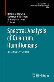 Spectral Analysis of Quantum Hamiltonians