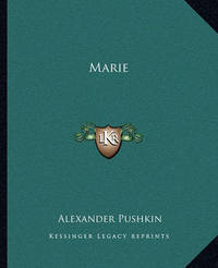 Marie by Alexander Pushkin