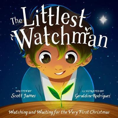 The Littlest Watchman by Scott James image