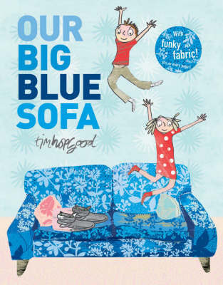 Our Big Blue Sofa by Tim Hopgood image