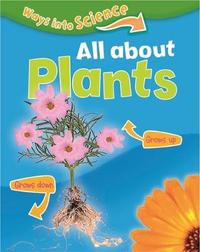 Ways Into Science: All About Plants by Peter Riley