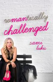 Romantically Challenged by Sami Lukis image
