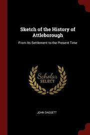 Sketch of the History of Attleborough by John Daggett image