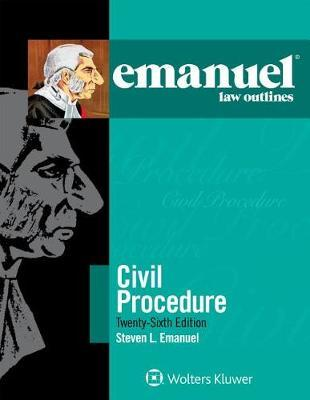 Emanuel Law Outlines for Civil Procedure by Steven L. Emanuel image
