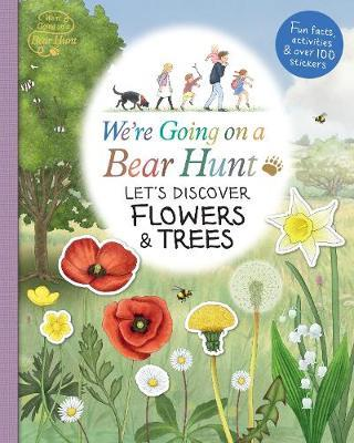We're Going on a Bear Hunt: Let's Discover Flowers and Trees by Various ~