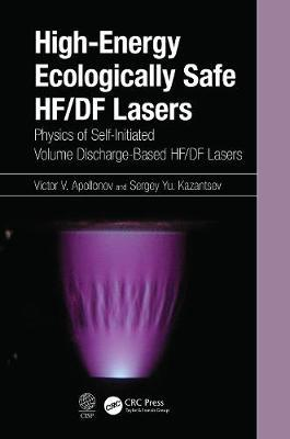 High-Energy Ecologically Safe HF/DF Lasers by Victor Apollonov