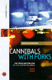 Cannibals with Forks by John Elkington