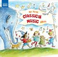 My First Classical Music Album by Various Artists