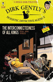Dirk Gently's Holistic Detective Agency The Interconnectedness Of All Kings by Chris Ryall