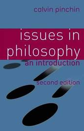 Issues in Philosophy by Calvin Pinchin image