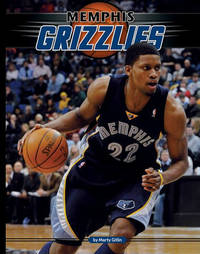 Memphis Grizzlies by Marty Gitlin