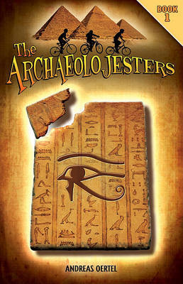 The Archaeolojesters by Andreas Oertel