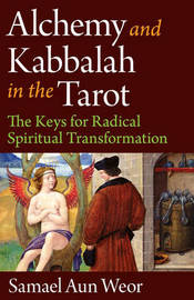 Alchemy and Kabbalah by Samael Aun Weor