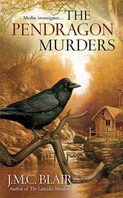 The Pendragon Murders by J M C Blair image