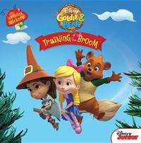 Goldie and Bear Training of the Broom by Disney Book Group