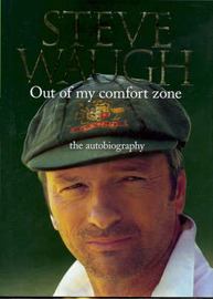 Out of My Comfort Zone: The Autobiography by Steve Waugh image