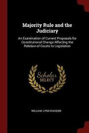 Majority Rule and the Judiciary by William Lynn Ransom image