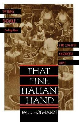 That Fine Italian Hand by Paul Hofmann
