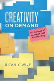 Creativity on Demand by Eitan Y Wilf