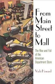 From Main Street to Mall by Vicki Howard