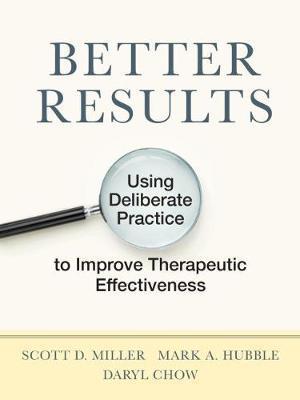 Better Results by Scott D. Miller