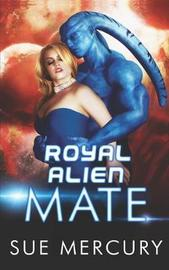 Royal Alien Mate by Sue Lyndon