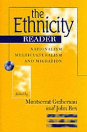 The Ethnicity Reader: Nationalism, Multiculturalism and Migration image