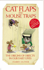 Cat Flaps and Mouse Traps by Harry Oliver image