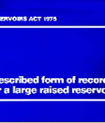 Prescribed Form of Record for a Large Raised Reservoir