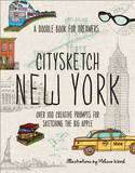 Citysketch New York: Nearly 100 Creative Prompts for Sketching the Big Apple by Joanne Shurvell