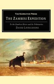 A Popular Account of Dr. Livingstone's Expedition to the Zambesi by Charles Livingstone image