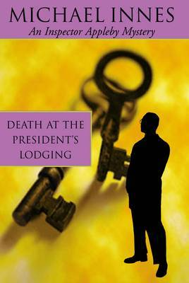 Death At The President's Lodging by Michael Innes image