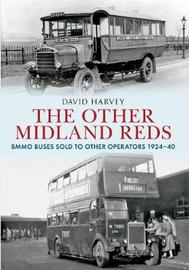The Other Midland Reds by David Harvey