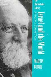 Israel and the World by Martin Buber