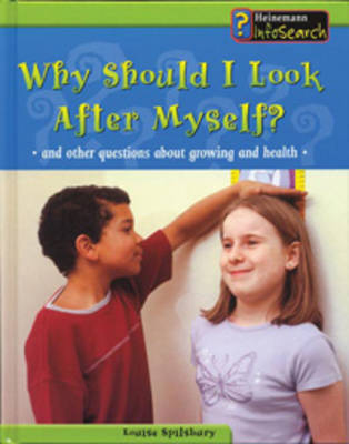 Why Should I Look After Myself by Louise Spilsbury