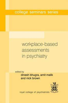 Workplace Based Assessments in Psychiatry