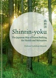 Shinrin-yoku by Yoshifumi Miyazaki