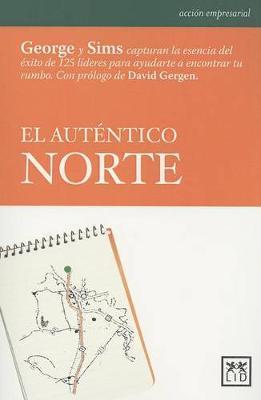 El Autantico Norte by Bill George