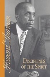 Disciplines of the Spirit by Howard Thurman image