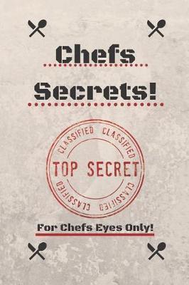 Chefs Secrets! by Duke Sasuke