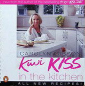 Kiwi Kiss in the Kitchen by Carolyn Gibson