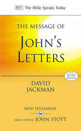 The Message of John's Letters by David Jackman image