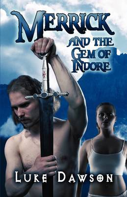 Merrick and the Gem of Indore by Luke Dawson