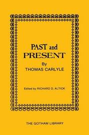 Past and Present by Thomas Carlyle by Thomas Carlyle